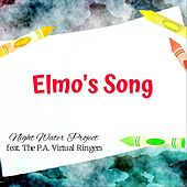 Elmo's Song (feat. The P.A. Virtual Ringers) by Night Water Project