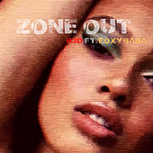 Zone Out by R3d