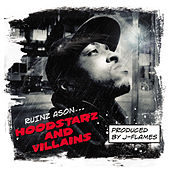 Hoodstarz and Villains by Ruinz Ason