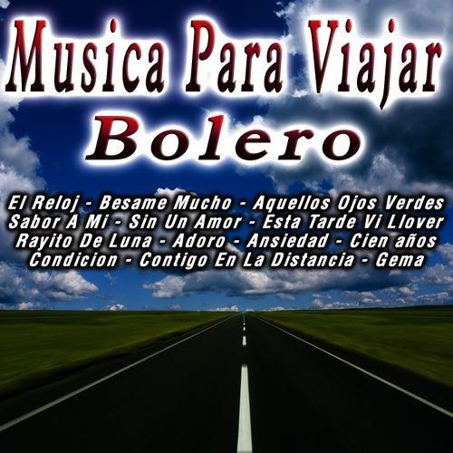 Musica Para Viajar   Boleros by Trio De Boleros
