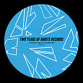 Two Years of Habits Records - Part B by Various Artists