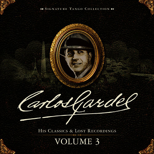 Signature Tango Collection Volume 3 by Carlos Gardel
