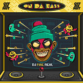 On Da Bass by Dj Mac Real