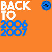 HDC Present: Back To 2006 & 2007 de Various Artists