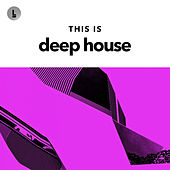 This Is Deep House de Various Artists