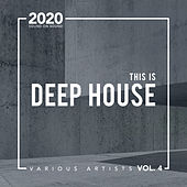This Is Deep House, Vol. 4 de Various Artists