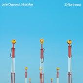 30 Northeast von John Digweed