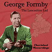 The Lancashire Lad by George Formby