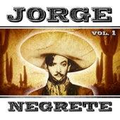 Jorge Negrete. Vol. 1 by Jorge Negrete