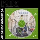 Je danse comme ça de Kikesa