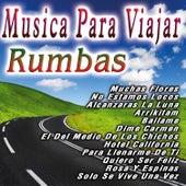 Musica Para Viajar  Rumbas de Los Rumberos