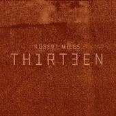 Thirteen Deluxe Edition de Robert Miles