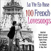 La Vie En Rose 100 Classic French Lovesongs de Various Artists