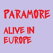 Alive in Europe de Paramore