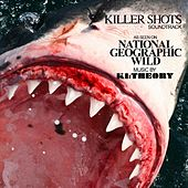 Killer Shots (Soundtrack): As Seen On National Geographic Wild von Various Artists