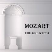 Mozart: The Greatest de Wolfgang Amadeus Mozart