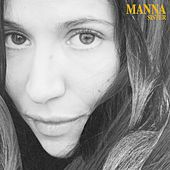 Sister by Manna