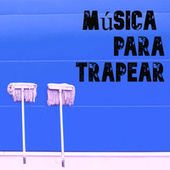 Música para Trapear de Various Artists