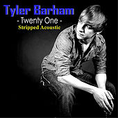 Twenty-One Acoustic by Tyler Barham