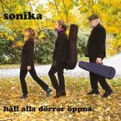 Håll alla dörrar öppna de Sonika