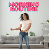 Morning Routine de Various Artists
