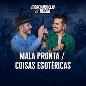 Mala Pronta / Coisas Esotéricas (Ao Vivo) de Marco Aurélio & Bueno