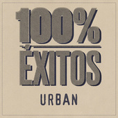 100% Éxitos - Urban von Various Artists