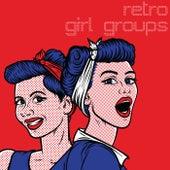 Retro Girl Groups von Various Artists