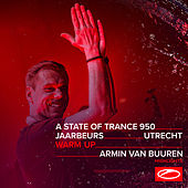 Live at ASOT 950 (Utrecht, The Netherlands) [Warm Up] (Highlights) di Armin Van Buuren
