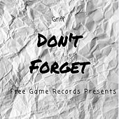 Don't Forget by Griff