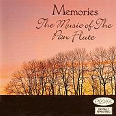 Memories - The Music of the Pan Flute by Jean Michel De France