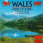 Wales: Land Of Song de Various Artists