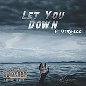 Let You Down (feat. Otrshizz) by Kawaii