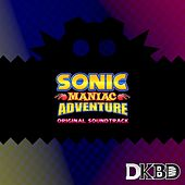 Sonic Maniac Adventure (Original Game Soundtrack) by Davidkbd