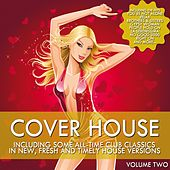 Cover House - Club Cover Version Vol. 2 von Various Artists