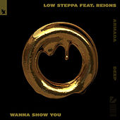 Wanna Show You de Low Steppa