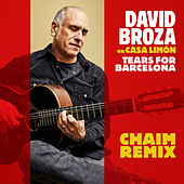 Tears For Barcelona (Chaim Remix) de David Broza