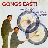 Gongs East! (Remastered) by Chico Hamilton