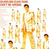 50,000,000 Elvis Fans Can't Be Wrong! (Remastered) von Elvis Presley
