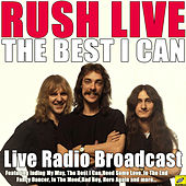 The Best I Can (Live) de Rush