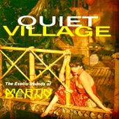 Quiet Village (Mono And Stereo Versions Remastered) de Martin Denny