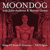 Songs Of Sense And Nonsense-Tell It Again (Remastered) by Moondog