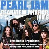 Rearview Mirror (Live) von Pearl Jam