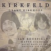 Kirkfeld van Ian Bousfield, Grant Kirkhope, Matty Cilissen