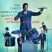 With Strings Attached (Remastered) by Chico Hamilton Quintet (1)