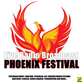 Phoenix Festival (Live) by Various Artists