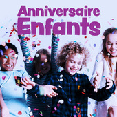 Anniversaire enfants by Various Artists