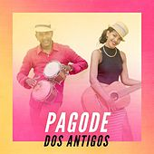 Pagode dos Antigos de Various Artists