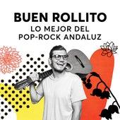 Buen Rollito: Lo Mejor Del Pop-Rock Andaluz de Various Artists