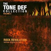 Rock Revolution: the Tone Def Collection, Vol. 2 by Orient Pearl, Erectus, Gnash, Diwata, The End, Philippine Violators, Anibughaw, Gypsy Grind, Wuds, Kindred Spirits, Dahong Palay, Wolfgang